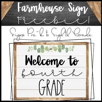 Free Farmhouse Welcome Signs Classroom Welcome Classroom Signs Classroom