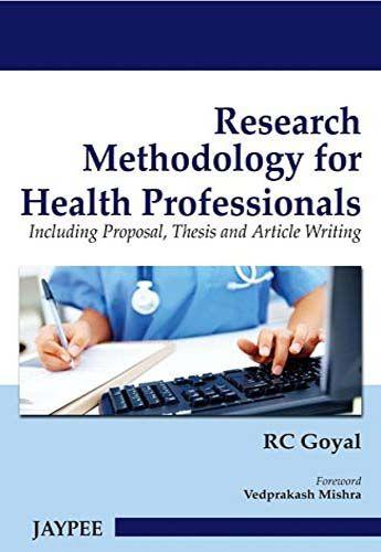 Research Methodology For Health Professionals Pdf Free Pdf Epub Medical Books Health Professionals Health Research Professions