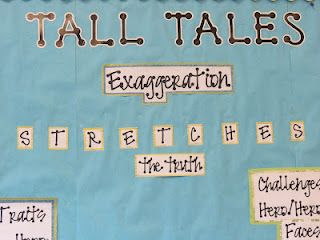 Tall Tales Unit Bulletin Board: Tall Tales Exaggerate
