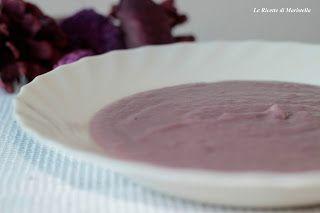 Le Ricette di Maristella: Vellutata di cavolo rosso e patate