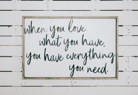 Love What You Have | Modern Style Wood Sign