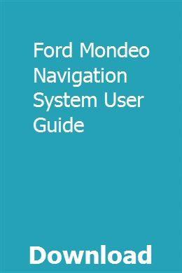 Ford Mondeo Navigation System User Guide Study Guide Exam Study Ninth Grade