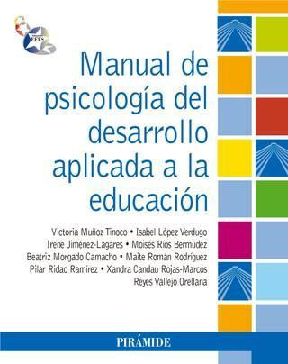 Cover Of Manual De Psicologia Del Desarrollo Aplicada A La Educacion Pdf Psicologia Del Desarrollo Educacion Emocional Psicologia Criminal