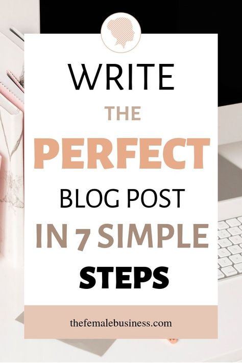 The Ultimate Beginner's Guide To Writing Blog Posts in 2021