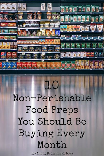 Living Life in Rural Iowa: 10 Non-Perishable Food Preps You Should Be Buying Every Month New preppers wonder what they should be buying for their preps every month. More experienced preppers wonder what holes they should be plugging in th… Emergency Food Storage, Emergency Food Supply, Emergency Preparedness Kit, Emergency Supplies, Survival Prepping, Survival Skills, Survival Gear, Survival Supplies, Survival Shelter