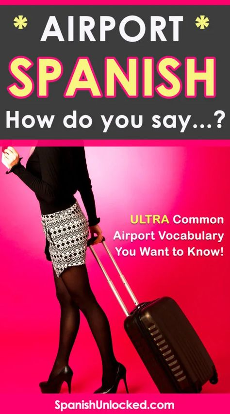 Airport in Spanish: How do you say…? Most Common Airport ...