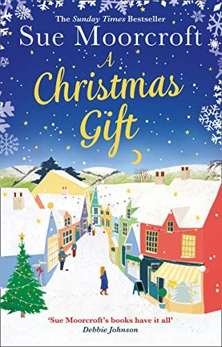 A Christmas Gift By Sue Moorcroft Suemoorcroft Avonbooksuk Extract Blogtour Christmas Books Got Books Book Addict