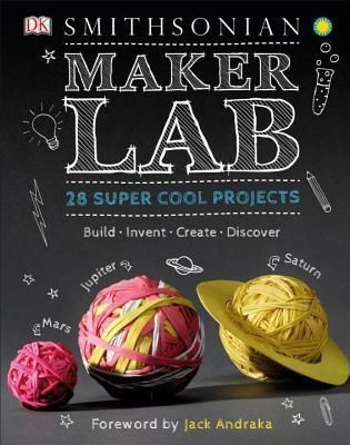 Download Pdf Maker Lab 28 Super Cool Projects By Jack Challoner Maker Lab 28 Super Cool Projects Epub Maker Lab 28 Sup In 2020 Maker Labs Audio Books Book Maker