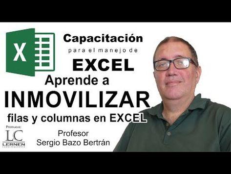 Aprende A Inmovilizar Filas Y Columnas En Excel Youtube Filas Y Columnas Informatica Y Computacion Cursos Gratis De Computacion