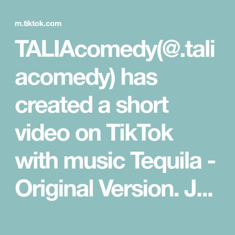 TALIAcomedy(@.taliacomedy) has created a short video on TikTok with music Tequila - Original Version. Just add straw, drink, and repeat! #tequila #deadpool #tiktokfanfest