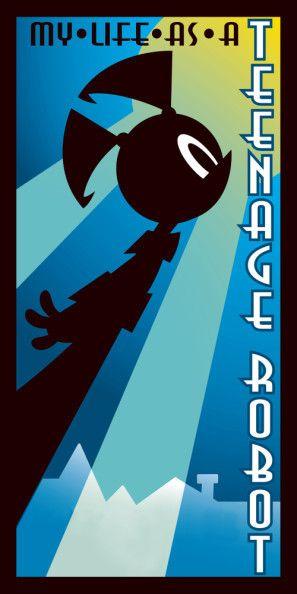 My Life As A Teenage Robot Poster Id 1467329 Teenage Robot Robot My Life