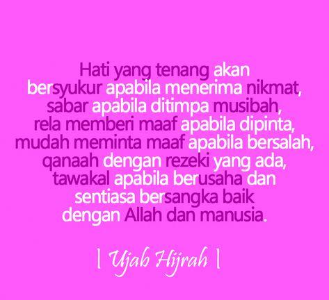 Tenang Hati Jiwa Akal Bersama Allah Islamic Quotes Beauty Words