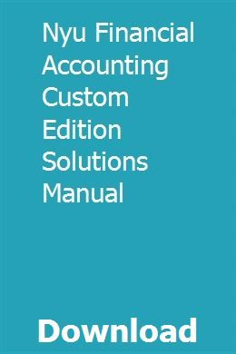 Nyu Financial Accounting Custom Edition Solutions Manual Toyota Tundra Prentice Electrical Wiring Diagram
