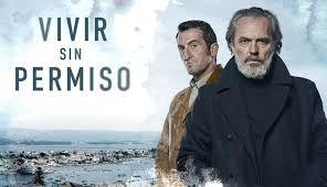 Vivir Sin Permiso Netflix Poster Schipper