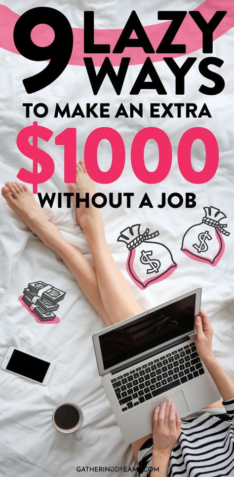 9 Quick & Easy Ways To Make Extra Money Fast ($1,000/m)
