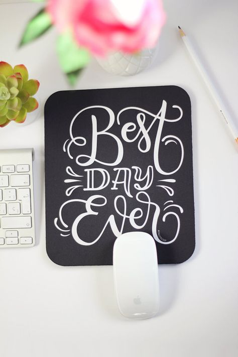 Mousepad - Best day ever - hand lettered mouse pad