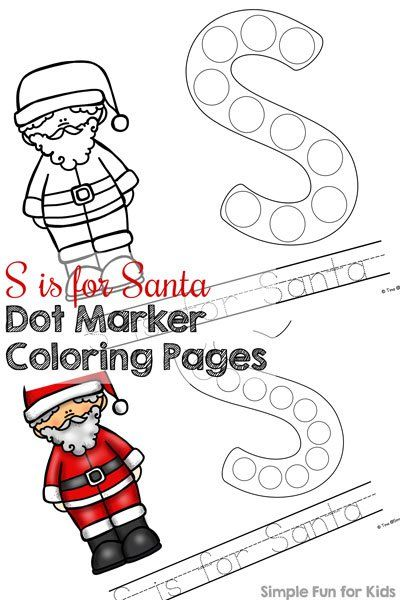 Day 6 S is for Santa Dot Marker Coloring Pages - new christmas abc coloring pages
