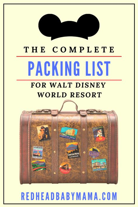 The Complete Packing List for Walt Disney World Resort - Redhead Baby Mama | Atlanta Blogger