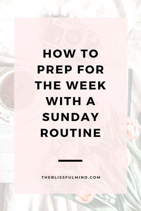 Sunday Routine, Healthy Morning Routine, Night Routine, Self Development, Personal Development, Life Organization, Organizing, Time Management Tips, Self Care Routine