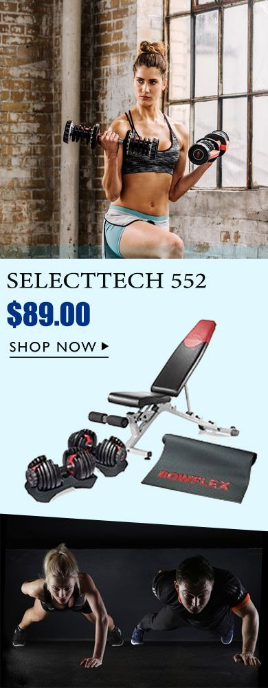 2020 Latest Selecttech 552 Adjustable Dumbbells Pair And Adjustable Bench Home Body Weight Workout At Home Glute Workout Free Weight Workout