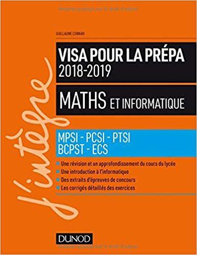 Lire Maths Et Informatique Visa Pour La Prepa 2018 2019 Mpsi Pcsi Ptsi Bcpst Ecs En Ligne Pdf Gr Book Club Quote Book Club Books What To Read