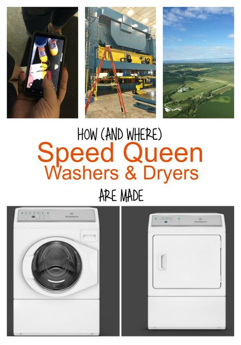 How Speed Queen Washers And Dryers Are Made Washer Dryer