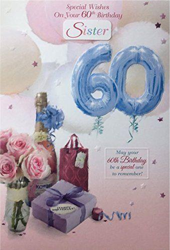 60th Birthday Card Female Titles Friend Sister Mum Wife A Https Www Amazon Co Uk Dp B071jc4n7w Ref Cm 60th Birthday Cards 60th Birthday Happy Birthday Sis