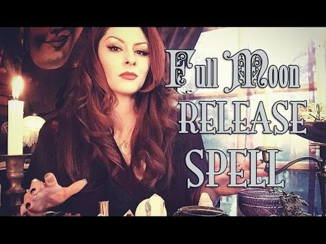 Full Moon Release Spell ~ The White Witch Parlour