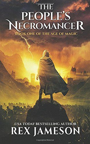 DOWNLOAD PDF] The Peoples Necromancer Age of Magic Volume 1