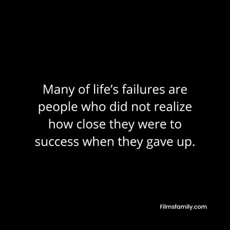 Many of life's failures are people who did not realize how close they were to success when they gave up. #poema #poemas #poems #worldpoem #poem #poemasdeamor #poemoftheday . . #quotegram #quote #quoteforlife #quotedaily #quotefortheday #quoted