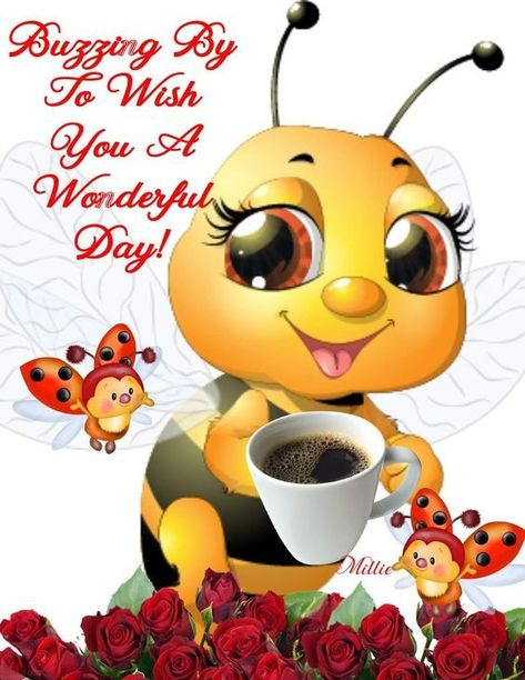 Buzzing By To Wish You A Wonderful Day Pictures, Photos, and Images for Facebook, Tumblr, Pinterest, and Twitter