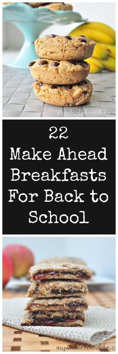 12 Make Ahead Breakfasts for Back to School Mornings #healthy #breakfast #backtoschool