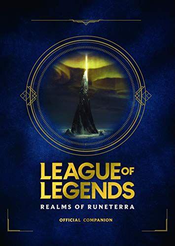 League Of Legends Realms Of Runeterra Official Companio Https