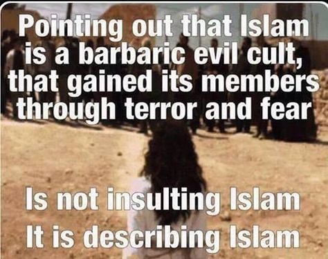 .Point out that islam is a barbaric evil                                                            cult.... When                                                            this is all                                                            said and                                                            done,I bet                                                            most Americans                                                            will wish they                                                            read their                                                            Bibles,prayed,repented                                                            and will                                                            realize just                                                            how loving the                                                            God of the                                                            Bible is!!!                                                            You just don't                                                            see Christians                                                            doing these                                                            atrocities to                                                            other                                                            religions and  homosexuals.WAKE UP AMERICA!!!!