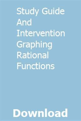 Study Guide And Intervention Graphing Rational Functions