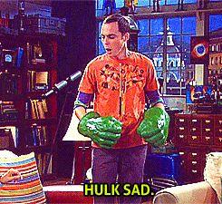 "Jim Parsons - Sheldon Cooper (gif) | Big Bang Theory | ""Hulk Sad"""