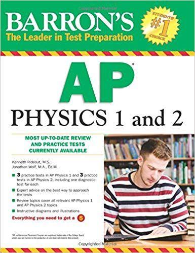 Barron's AP Physics 1 and 2 | PDF Downloads | Physics