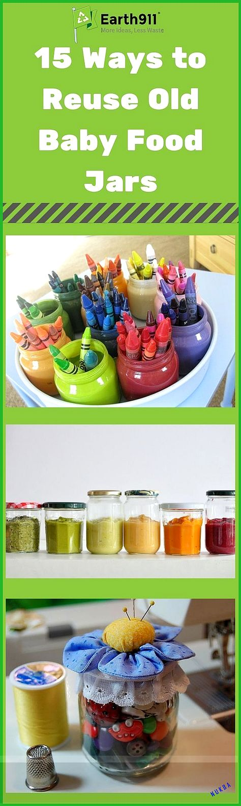 Growing Up-Cycle: 15 Ways to Reuse Baby Food Jars Take a look at this list of 15 baby food jar craft ideas. These baby food jar crafts are a perfect reuse project for the weekend.