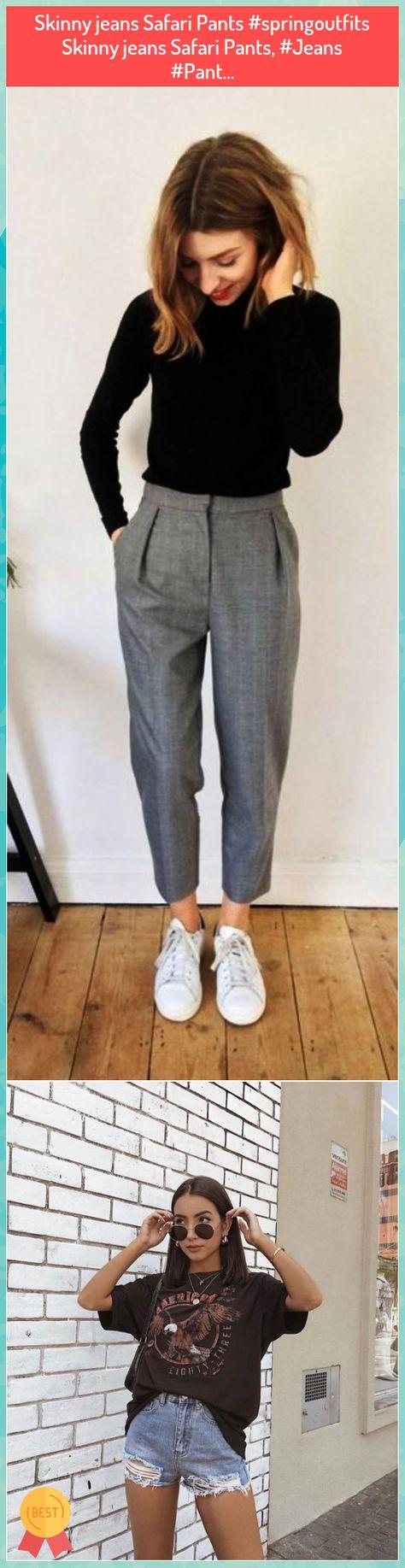 Skinny jeans Safari Pants #springoutfits Skinny jeans Safari Pants, #Jeans #Pant... #Skinny #jeans #Safari #Pants ##springoutfits #Skinny #jeans #Safari #Pants, ##Jeans ##Pant...
