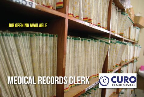 JOB OPENING AVAILABLE MEDICAL RECORDS CLERK - Employer Curo - medical record clerk job description