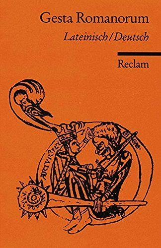 Gesta Romanorum Lat Dt Reclams Universal Bibliothek Lat Romanorum Gesta Dt Bucher Taschen Bucher Taschenbuch