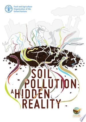Soil Pollution A Hidden Reality Pdf Free Pollution Nature School Soil