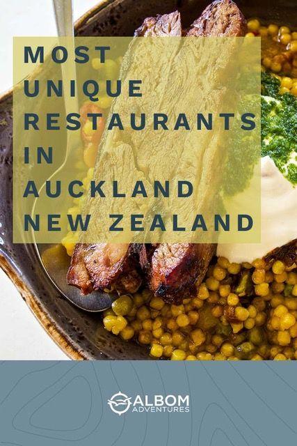 20 Unique Restaurants In Auckland New Zealand To Try In 2020 In 2020 Unique Restaurants New Zealand Cuisine Auckland New Zealand