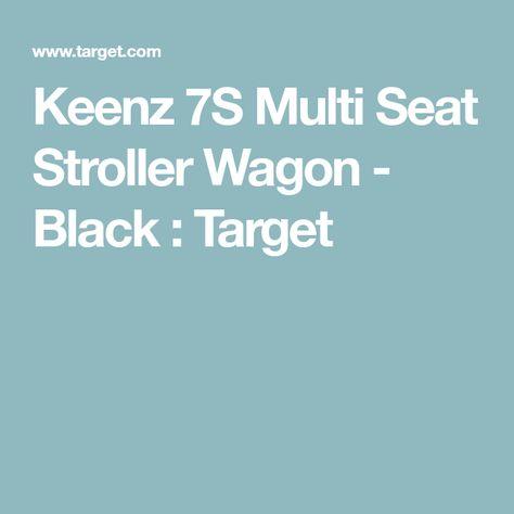 530b74b71d5c47 Keenz 7S Multi Seat Stroller Wagon - Black   Target