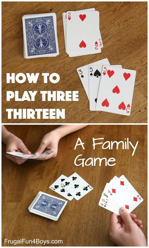 How to Play Three Thirteen - A Family Card Game