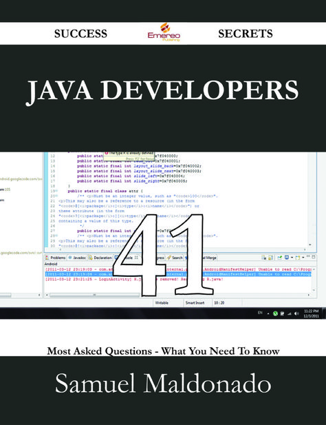 Java Developers 41 Success Secrets - 41 Most Asked Questions On Java Developers - What You Need To Know (eBook)