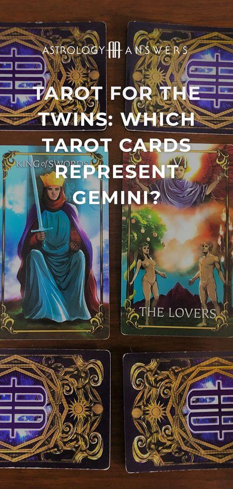 Which cards represent Gemini? We reveal all in today's article. #gemini #tarot #tarotcards #tarotforgemini #geminitarot