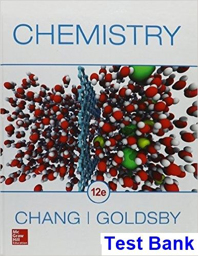 Chemistry 12th Edition Chang Test Bank Test Bank Download