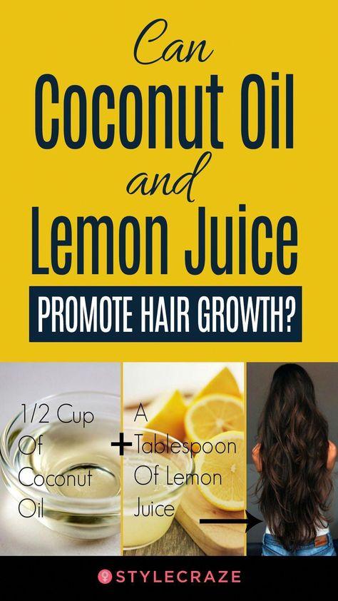 Coconut Oil And Lemon Juice For Hair Growth #haircare #hair #care #hairgrowth #C...#care #coconut #growth #hair #haircare #hairgrowth #juice #lemon #oil #BeautifulHairstylesForLongHair