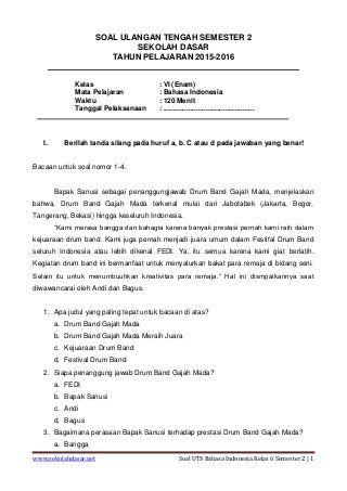 Soal Uts Bahasa Indonesia Kelas 6 Semester 2 Di 2020 Bahasa Indonesia Indonesia Sekolah Dasar